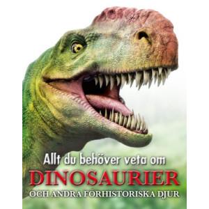 Allt du behöver veta om dinosaurier