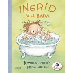 Ingrid vill bada