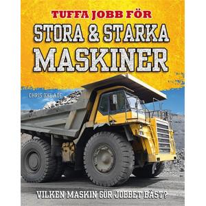 Tuffa jobb för stora & starka maskiner