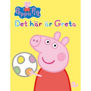 Greta Gris Det här är Greta